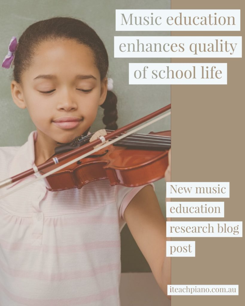Extended music education enhances quality of school life.