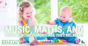 Music, maths, and reading achievement: Are they related?