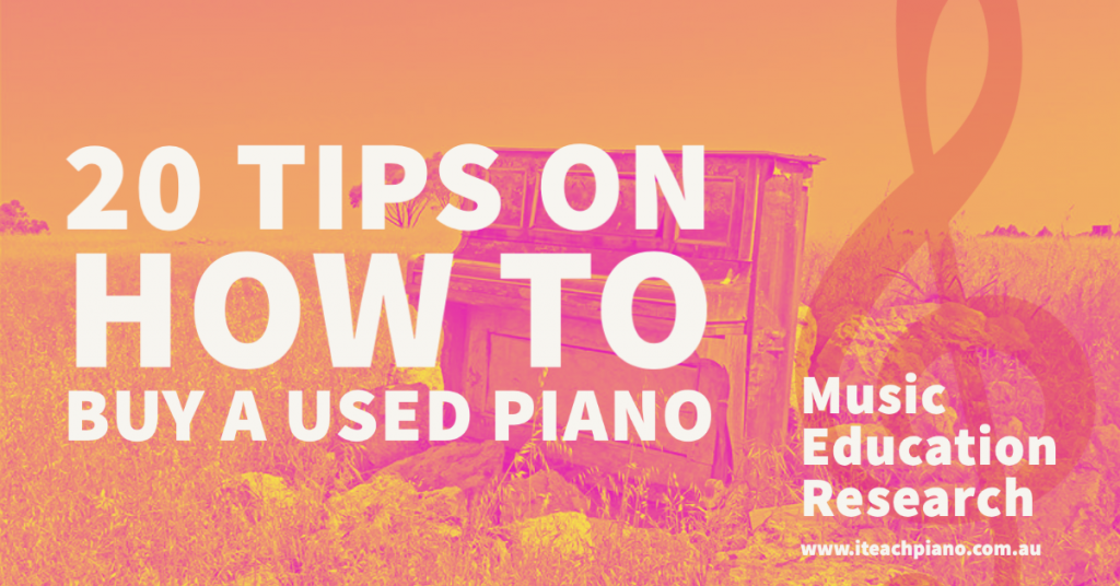 20 tips on how to buy a used piano